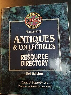 Maloney's Antiques & Collectiables Resource Guide 3rd Edition