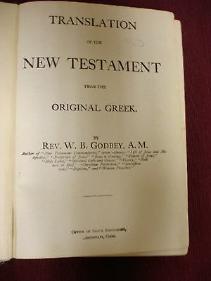Translation of the New Testament W B Godbey c1901 - Wesleyan-Holiness Movement