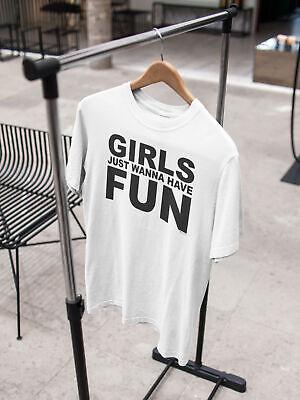 Womens FASHION T-Shirt Girls Just Wanna HAVE FUN 80`s Music Party Fancy Dress 2