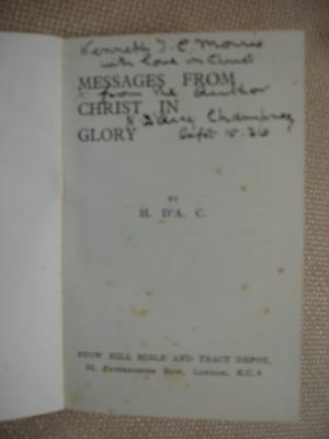 Messages from Christ in Glory Inscribed by H. D'Arcy Champney (Author) 2