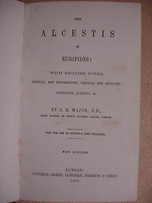 Alcestis of Euripedes signed by Mr. Gladstone (relative) - 1864 3 • CAD $220.21