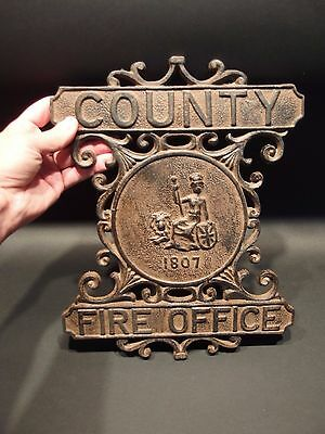Antique Vintage Style Heavy Cast Iron County Fire Office Sign 1807 Fireman 5