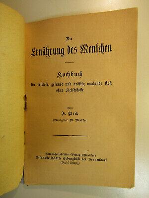 ~1900 F.Koch Kochbuch Die Ernährung des Menschen / Vegetarisch Vegetaria 2
