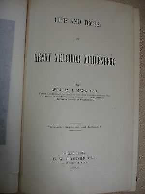 """Life and Times of Henry Melchior Muhlenberg - written and inscribed by """"author"""""""