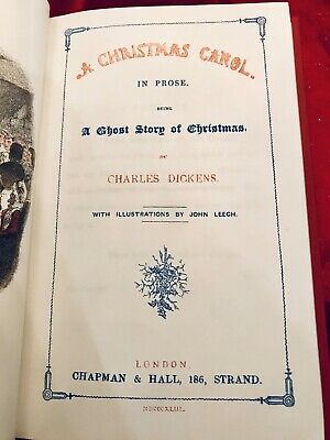 Dickens, A CHRISTMAS CAROL - Top Quality Facsimile of 1843 1st Edition 3