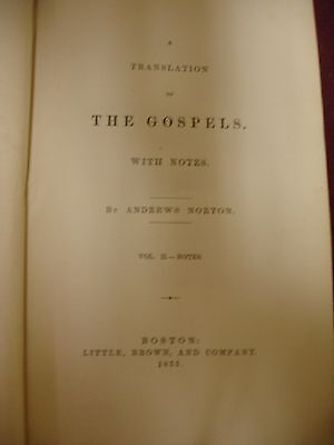 1855 A Translation of the Gospels with Notes by Andrew Norton - 2 Volumes 3