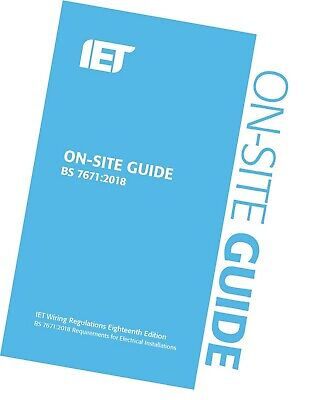 IET On Site Guide for Wiring Regulations 18th Edition 2018 BS7671 Blue Latest Ed 2
