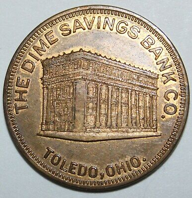 DIME SAVINGS BANK TOLEDO OH 31mm brass 1920s gf 50 cents on new acct of $5.00 6
