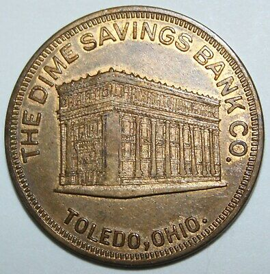 DIME SAVINGS BANK TOLEDO OH 31mm brass 1920s gf 50 cents on new acct of $5.00 2