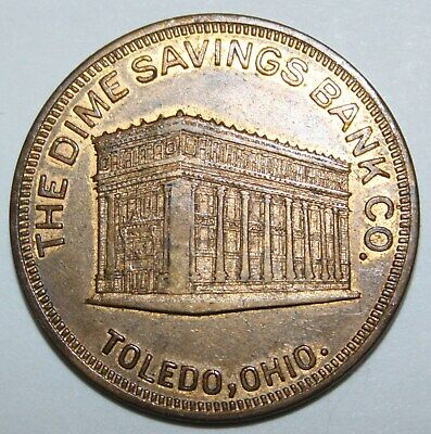 DIME SAVINGS BANK TOLEDO OH 31mm brass 1920s gf 50 cents on new acct of $5.00 3