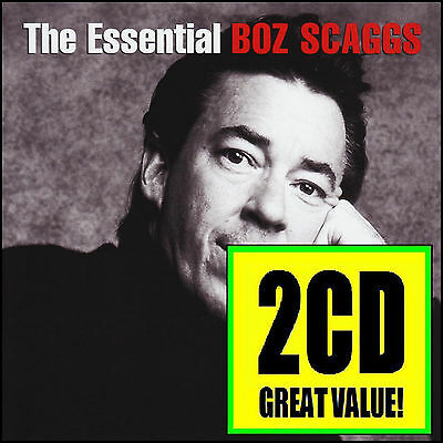 Boz Scaggs (2 Cd) The Essential ~ Lido Shuffle ++ Greatest Hits / Best Of *New* 2