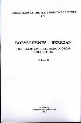 Borisfen-Berezan.Black Sea.BORYSTHENES -BEREZAN HERMITAGE ARCHAEOLOGICAL COLLECT