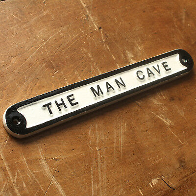 THE MAN CAVE DOOR SIGN SHED GARAGE VINTAGE SOLID CAST METAL DAD GIFT HUMO-01-wh