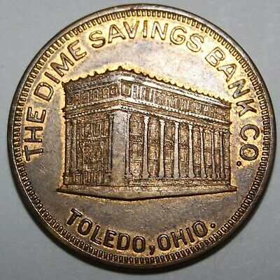 DIME SAVINGS BANK TOLEDO OH 31mm brass 1920s gf 50 cents on new acct of $5.00 4