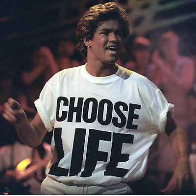 CHOOSE LIFE T Shirt Wham Replica George Michael 80s Retro Fancy Dress S-3XL Lot 2