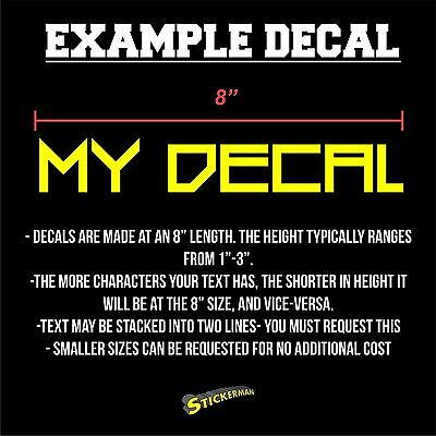 """Your Text Custom Sticker Vinyl Decal Car Window Bumper 8"""" Personalized Lettering 8"""