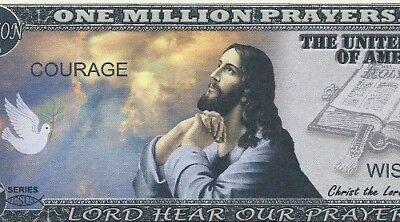 Jesus Christ Serenity Million Prayers Bill Funny Money Novelty Note FREE SLEEVE