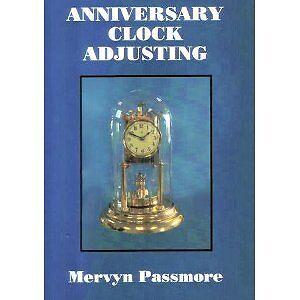 Anniversary 400 day clock pendulum suspension adjusting book by Mervyn Passmore 2
