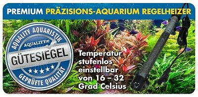 AQUALITY PREMIUM Regelheizer Präzisions-Aquarium 25 W - 300 W & 2 Jahre Garantie 3