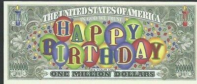 HAPPY bIRTHDAY     MILLION   DOLLAR  BILL