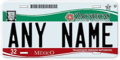 Zacatecas Mexico Any Name Number Novelty Auto Car License Plate C01 2