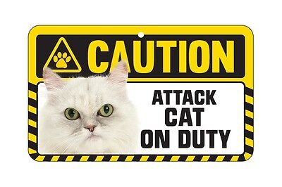 Cat Sign Caution Beware - Attack Cat On Duty - 7 Designs 7