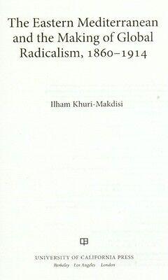 Middle East Mediterranean Radicalism Ottoman Syria Lebanon Egypt Islam 1860-1914 3