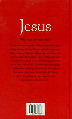 JESUS Inventions Additions 2 Gospels Historian's View Character Miracles Friends 3