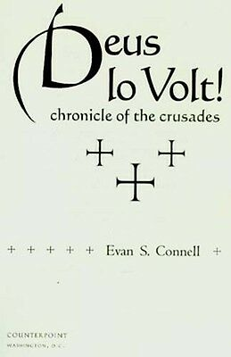 Deus lo Volt 1stPerson Account Crusades Christian Soldier 1095AD Jerusalem Islam