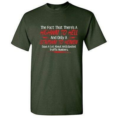 A Highway to Hell Sarcastic Cool Graphic Gift Idea Adult Humor Funny T Shirt 6
