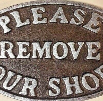 """Please Remove Your Shoes"" Sign Oval Plaque cast iron metal Brown Silver Letters 3"