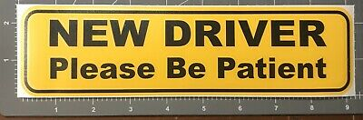 "PAIR NEW DRIVER Please Be Patient Bumper Sticker - Student drive 2 Pack 2.5""x9in 2"