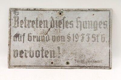 altes Schild Sächsisches Forstamt Betreten dieses Hanges §19FFSt6 verboten 2