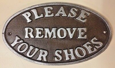 """Please Remove Your Shoes"" Sign Oval Plaque cast iron metal Brown Silver Letters 4"