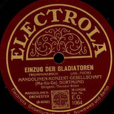 MANDOLINEN-KONZERT-GESELLSCHAFT DORTMUND  Amazonenritt / ....Gladiatoren  S6407