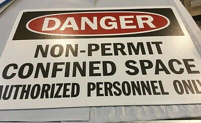 DANGER SIGN NON-PERMIT Confined Space Authorized Personel 10x14 OSHA Safety  Sign