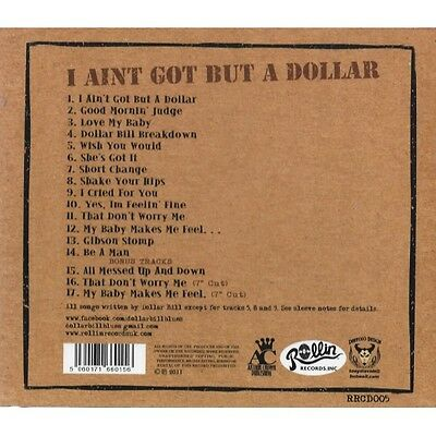 CD DOLLAR BILL and his One Man Band - I Ain't Got But A Dollar - BLUES BOPPER 2