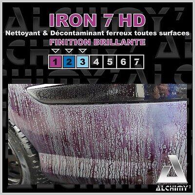 ALCHIMY7 IRON 7 HD 1 litre - Nettoyant & Décontaminant Ferreux