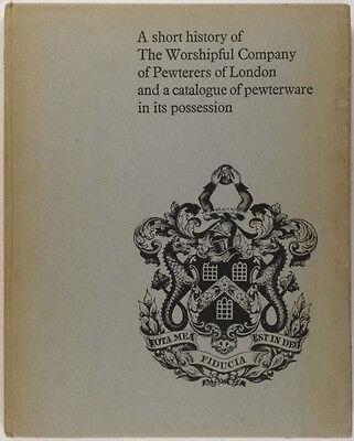 Antique English Pewter - London Worshippful Company of Pewterers 1968 Catalog