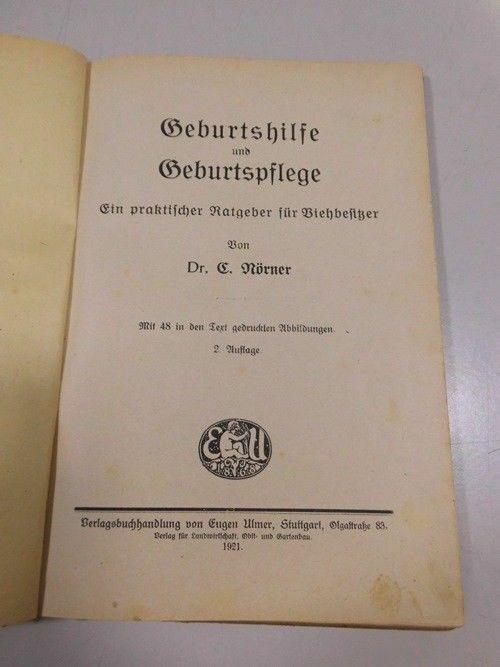 C. Nörner Geburtshilfe u. Geburtspflege praktischer Ratgeber Viehbesitzer 1921 2