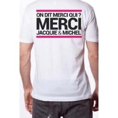 Tee-shirt T-SHIRT Jacquie et Michel ON DIT MERCI QUI