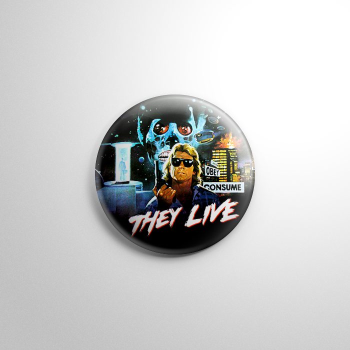 They Live Pin Back Button Set A Science Fiction