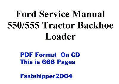 ford 550 555 backhoe loader tractors service manual op parts