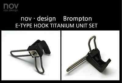 NEW!! nov E-type hook Titanium unit set, light weight for Brompton [nov048] 7