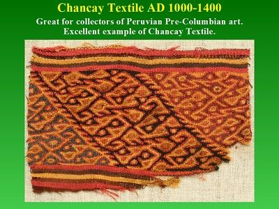 Pre-Columbian Chancay Textile Fragment AD1000-1400 SUPERB museum quality nice 10