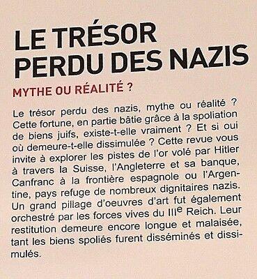 Des nazis perdu tresor L'histoire des