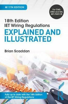 18th Edition IET Wiring Regulations Explained & Illustrated 11th Ed Paperback US 9