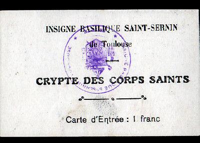 TOULOUSE 31 EGLISE SAINT SERNIN Carte De Visite Payante CRYPTE DES CORPS SAINTS 2