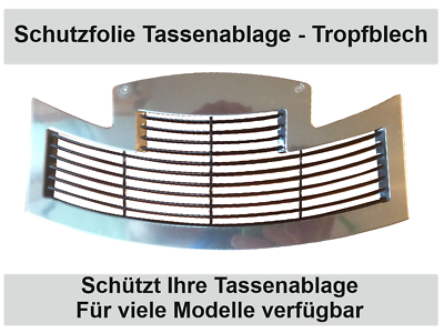 Schutzfolie für Jura S8 S80 & E6  E60  E8  E80 2015 Tassenablage Tassenplattform 2