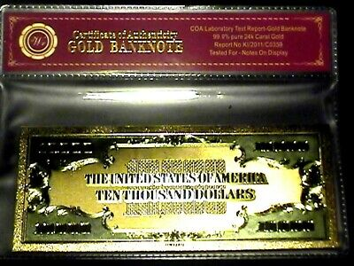 99.9/% 24K GOLD $10,000 BILL US BANKNOTE IN PROTECTIVE SLEEVE W COA FREE SHIPPING